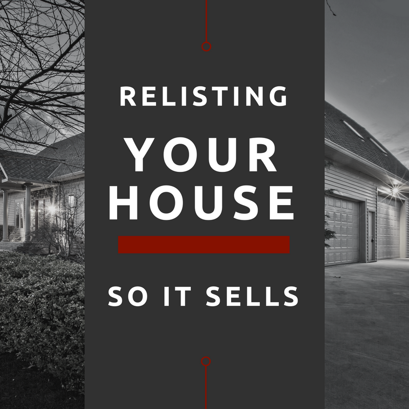 Why didn't your house sell? Relist your house with these marketing tips!